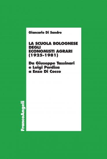 La scuola bolognese degli economisti agrari (1925-1981)