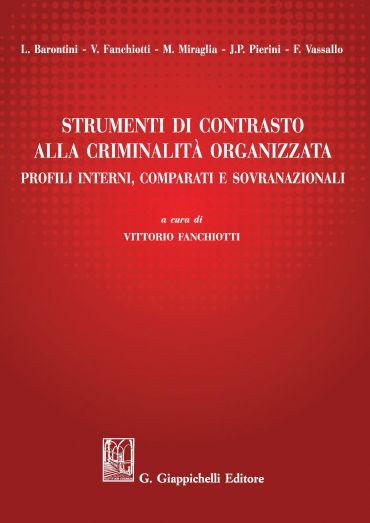 Strumenti di contrasto alla criminalità  organizzata