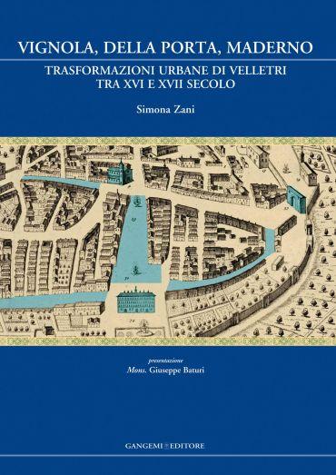 Vignola, Della Porta, Maderno