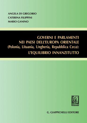 Governi e Parlamenti nei paesi dell'Europa Orientale