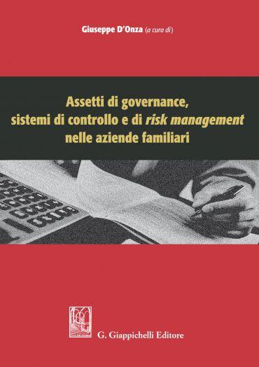 Assetti di governance, sistemi di controllo e di risk management