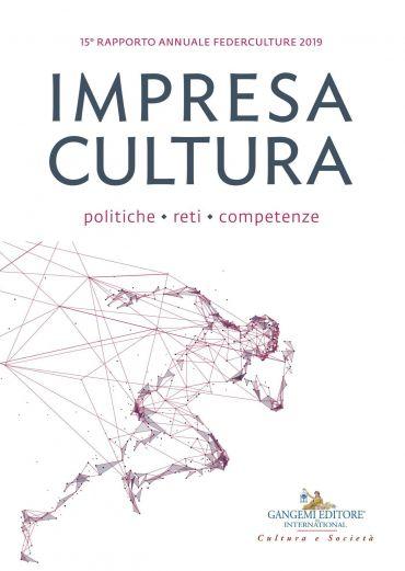 Impresa Cultura. Politiche, reti, competenze ePub
