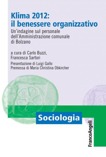 Klima 2012: il benessere organizzativo. Un'indagine sul personal