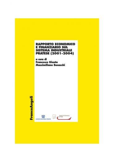 Rapporto economico e finanziario sul sistema industriale pratese