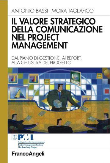 Il valore strategico della comunicazione nel project management.