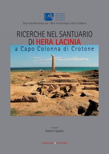 Ricerche nel santuario di Hera Lacinia a Capo Colonna di Crotone