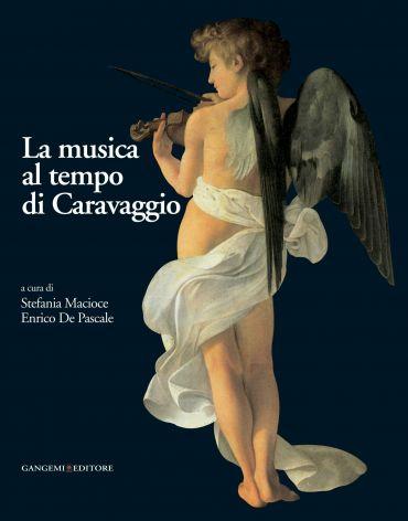 La musica al tempo di Caravaggio