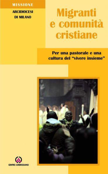 Migranti e comunità cristiane