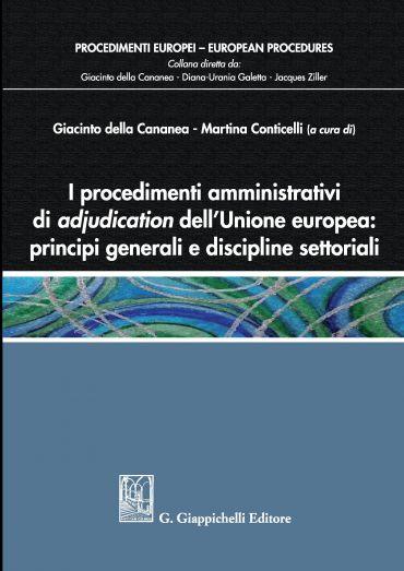I procedimenti amministrativi di adjudication dell'Unione europe