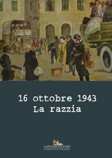 16 ottobre 1943. La razzia ePub