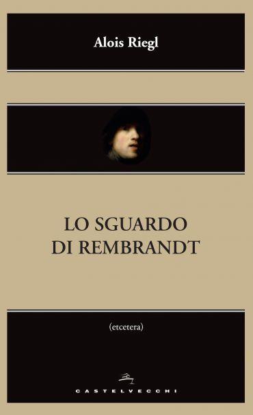 Lo sguardo di Rembrandt ePub