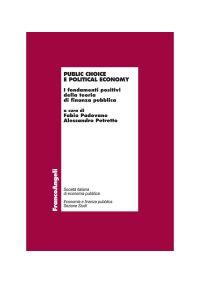 Public choice e political economy. I fondamenti positivi della t