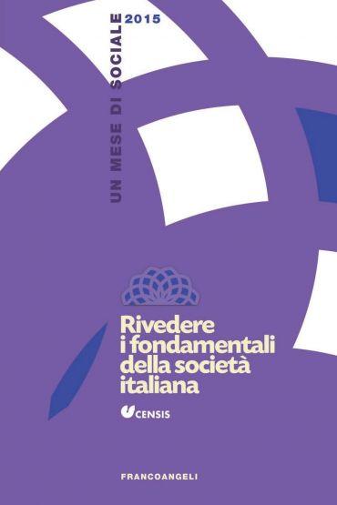 Rivedere i fondamentali della società italiana. Un mese di socia