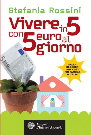 Vivere in 5 con 5 euro al giorno ePub