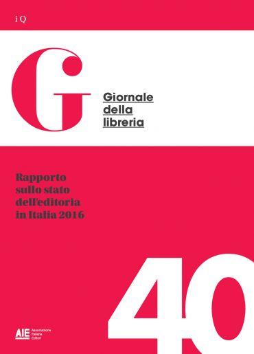 Rapporto sullo stato dell'editoria in Italia 2016 ePub