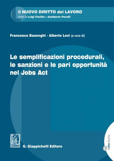 Le semplificazioni procedurali, le sanzioni e le pari opportunit