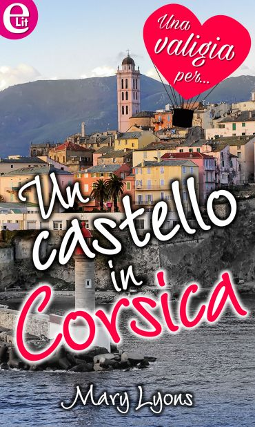 Un castello in Corsica (eLit) ePub