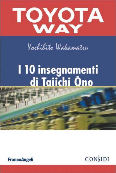 I 10 insegnamenti di Taiichi Ono