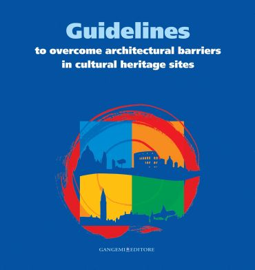 Guidelines to overcome architectural barriers in cultural herita