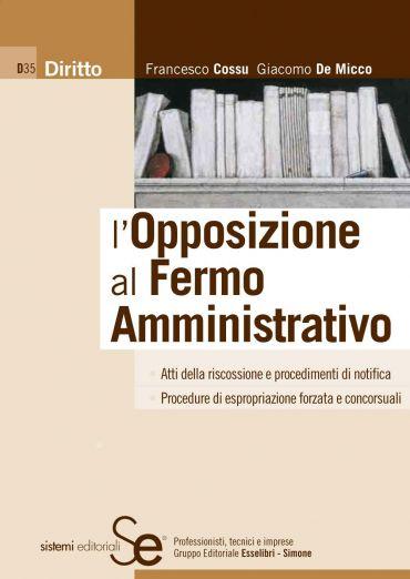 L'Opposizione al Fermo Amministrativo