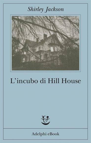 L'incubo di Hill House ePub