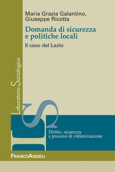 Domanda di sicurezza e politiche locali. Il caso del Lazio
