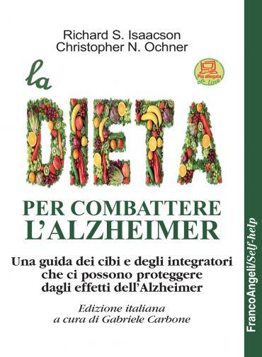 La dieta per combattere l'Alzheimer ePub
