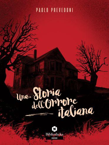 Una storia dell'orrore italiana ePub