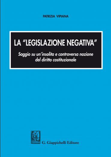 La legislazione negativa