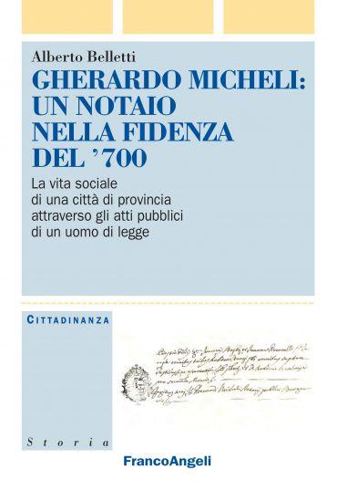 Gherardo Micheli: un notaio nella Fidenza del '700
