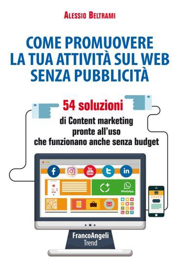 Come promuovere la tua attività sul web senza pubblicità
