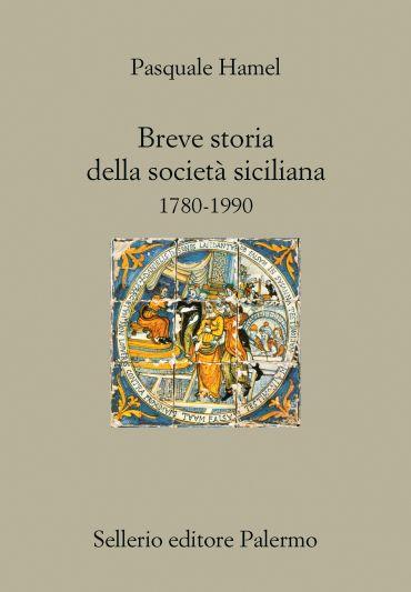 Breve storia della società siciliana. 1780-1990 ePub