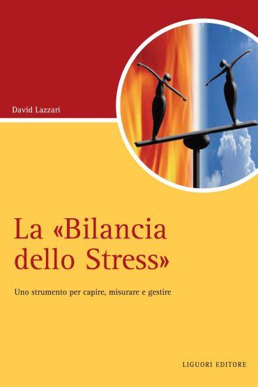 """La """"Bilancia dello Stress"""""""