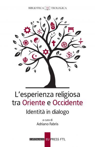L'esperienza religiosa tra Oriente e Occidente