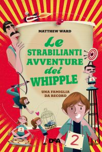 Le strabilianti avventure dei Whipple (De Agostini) ePub