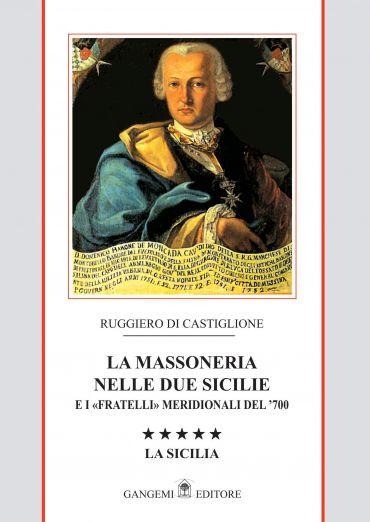 La Massoneria nelle due Sicilie Vol. V