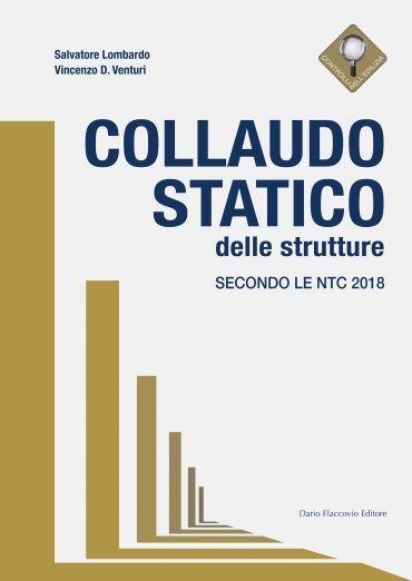 Collaudo Statico delle strutture secondo le NTC 2018