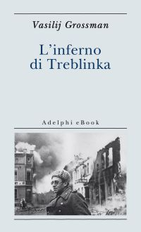 L'inferno di Treblinka ePub