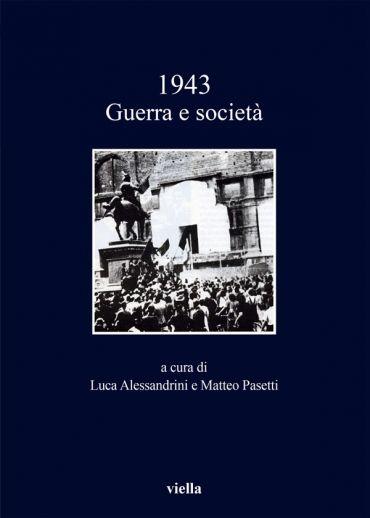 1943. Guerra e società