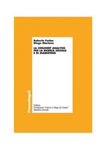 La conjoint analysis per la ricerca sociale e di marketing