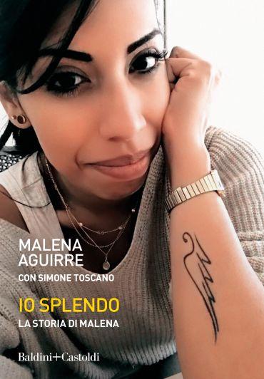 Io splendo. La storia di Malena ePub