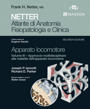 NETTER Atlante di anatomia fisiopatologia e clinica: Apparato Lo