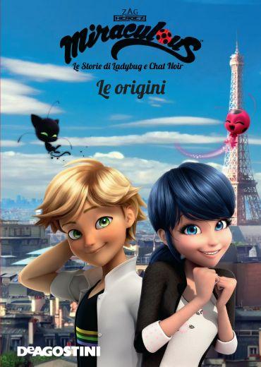 Le origini (Miraculous: le storie di Ladybug e Chat Noir) ePub