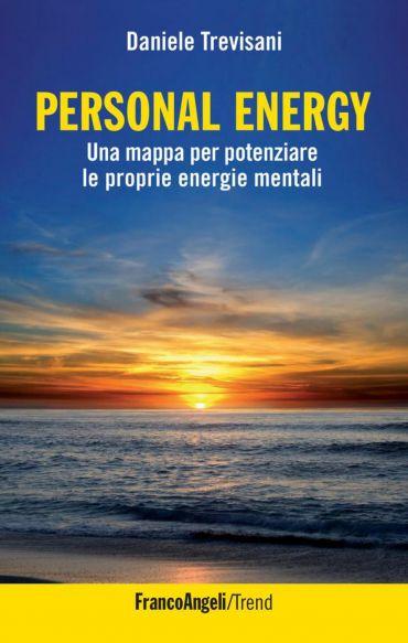 Personal Energy. Una mappa per potenziare le proprie energie men