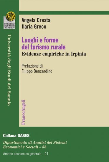 Luoghi e forme del turismo rurale. Evidenze empiriche in Irpinia