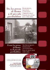 Da La presa di Roma a Il piccolo garibaldino - From La presa di Roma to Il piccolo garibaldino