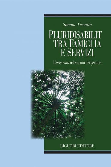 Pluridisabilità tra famiglia e servizi