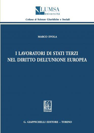 I lavoratori di Stati terzi nel diritto dell'Uinone europea