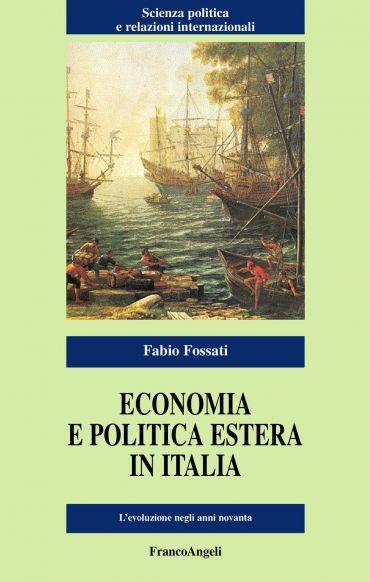 Economia e politica estera in Italia. L'evoluzione negli anni no