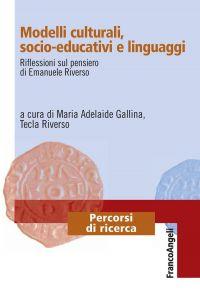 Modelli culturali, socio-educativi e linguaggi. Riflessioni sul